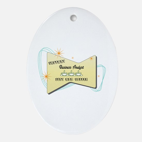 Instant Business Analyst Oval Ornament