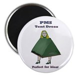 PMS Tent Dress Magnet
