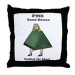 PMS Tent Dress Throw Pillow