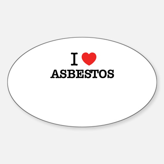I Love ASBESTOS Decal