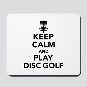 Keep calm and play Disc golf Mousepad