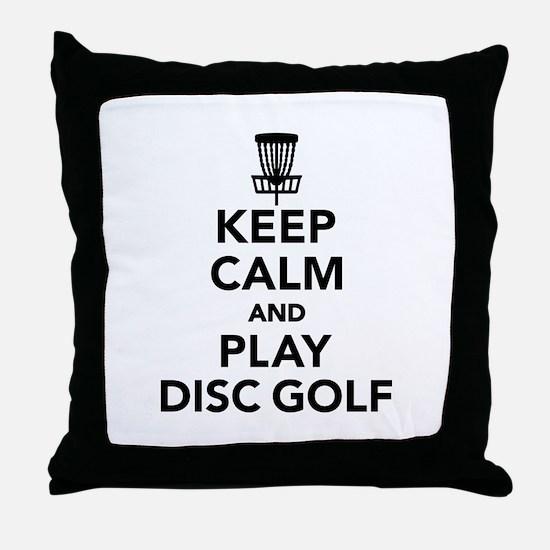 Keep calm and play Disc golf Throw Pillow