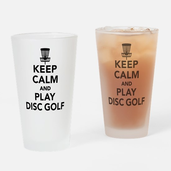 Keep calm and play Disc golf Drinking Glass