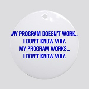 MY PROGRAM DOESN'T WORK I DON'T KNOW WHY Round Orn