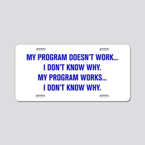 MY PROGRAM DOESN'T WORK I DON'T KNOW WHY Aluminum