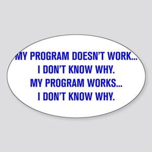 MY PROGRAM DOESN'T WORK I DON'T KNOW WHY Sticker