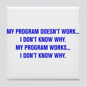 MY PROGRAM DOESN'T WORK I DON'T KNOW WHY Tile Coas