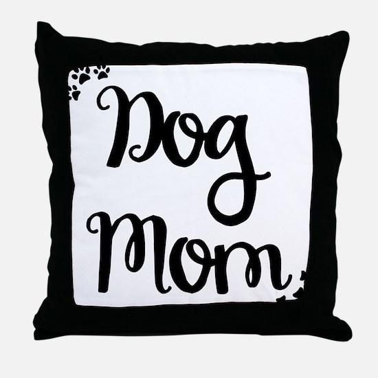 Unique Dog mom Throw Pillow