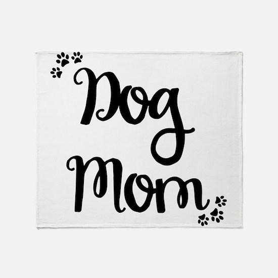 Cute Dog mom Throw Blanket