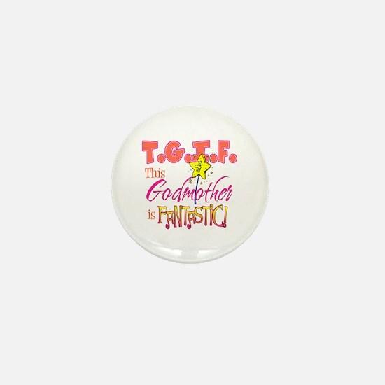 Fantastic Godmother Mini Button