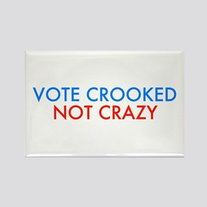 Vote Crooked Not Crazy Magnets