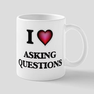I Love Asking Questions Mugs