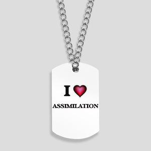 I Love Assimilation Dog Tags