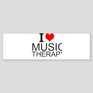I Love Music Therapy Bumper Sticker