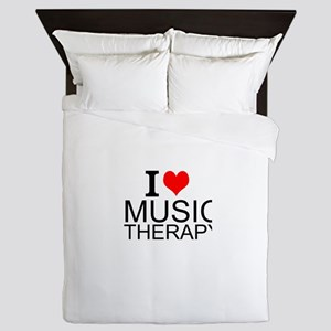 I Love Music Therapy Queen Duvet