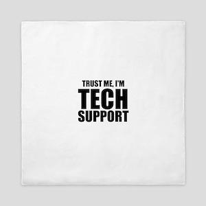 Trust Me, I'm Tech Support Queen Duvet