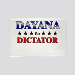 DAYANA for dictator Rectangle Magnet