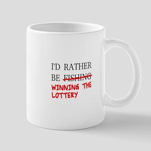 I'd Rather Be Fishing... Winning The Lottery Mugs