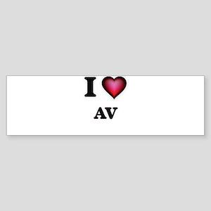 I Love Av Bumper Sticker