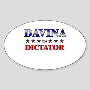 DAVINA for dictator Oval Sticker