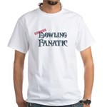 Bowling Fanatic White T-Shirt