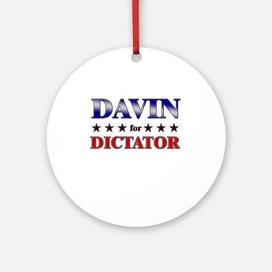 DAVIN for dictator Ornament (Round)
