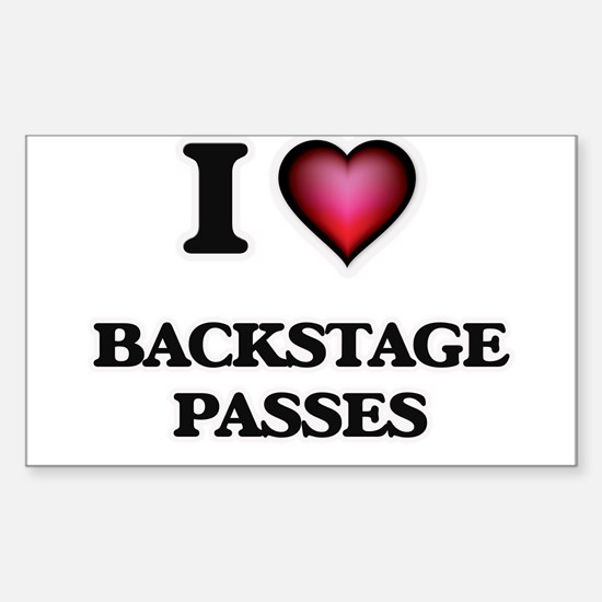 I Love Backstage Passes Decal