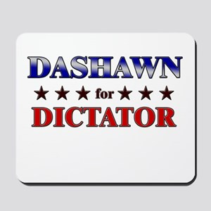 DASHAWN for dictator Mousepad
