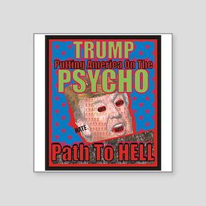 Psycho Trump Sticker