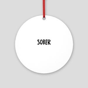 Sober Ornament (Round)