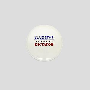 DARRYL for dictator Mini Button