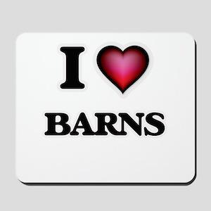 I Love Barns Mousepad