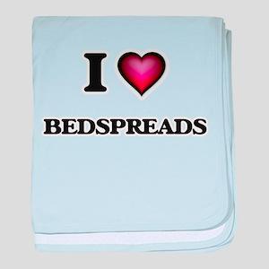 I Love Bedspreads baby blanket