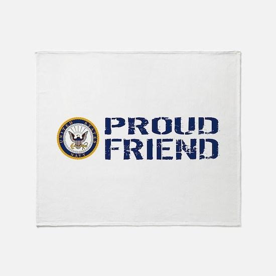 U.S. Navy: Proud Friend (Blue & Whit Throw Blanket