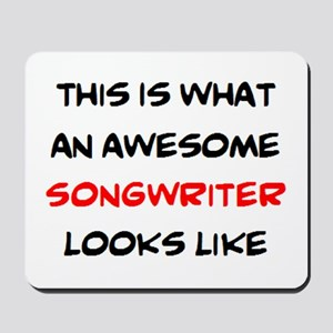 awesome songwriter Mousepad