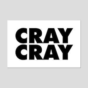 Cray Cray Mini Poster Print