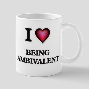 I Love Being Ambivalent Mugs
