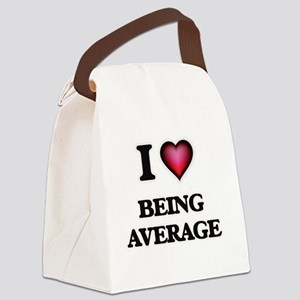 I Love Being Average Canvas Lunch Bag