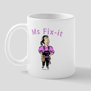 Ms Fix-it Mug