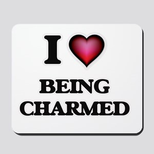 I love Being Charmed Mousepad