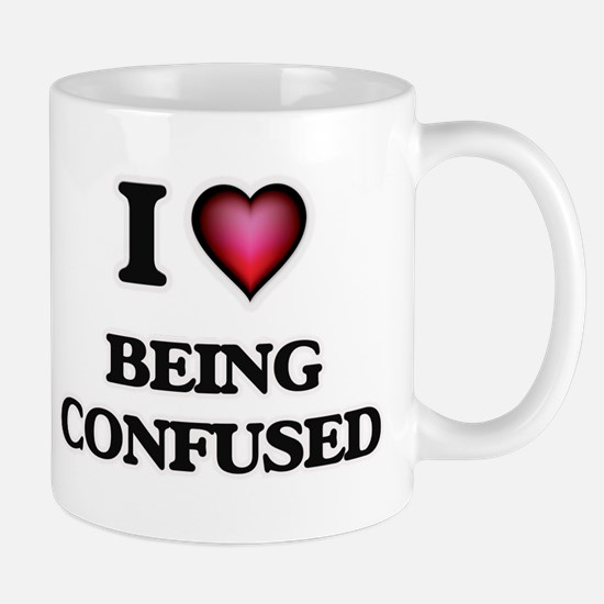 I love Being Confused Mugs