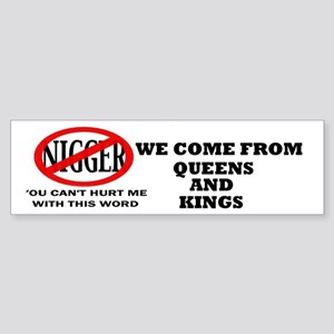 We Come From Kings and Queens Bumper Sticker