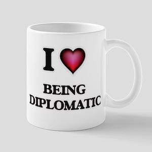 I Love Being Diplomatic Mugs