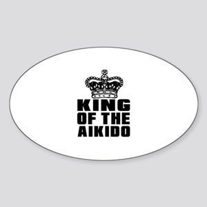 King Of The Aikido Sticker (Oval)