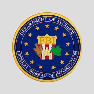 FBI - Department Of Alcohol Button
