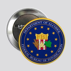"FBI - Department Of Alcoho 2.25"" Button (10 pack)"