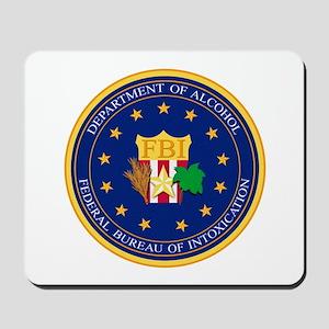 FBI - Department Of Alcohol Mousepad