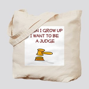 I Want To Be A Judge Tote Bag