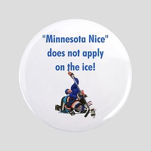 "Minnesota Nice 3.5"" Button"