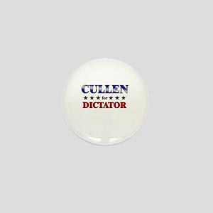 CULLEN for dictator Mini Button